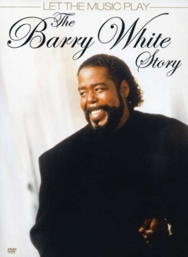 Barry White - The Barry White Story: Let The Music Play - Zortam Music