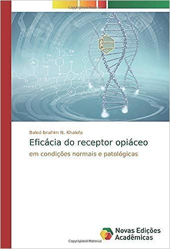 Eficácia do receptor opiáceo: em condições normais e ...
