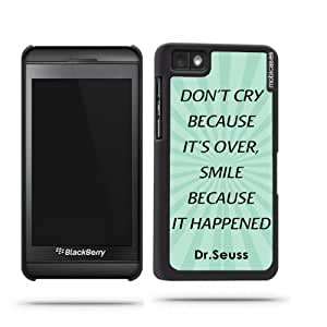 Dr. Seuss Quote - Don't Cry Because It's Over Smile Because It Happened Teal Rays Blackberry Z10 Case - For Blackberry Z10