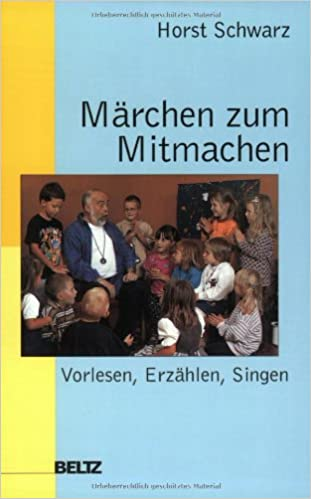 Märchen zum Mitmachen: Amazon.de: Horst Schwarz, Barbara Hömberg ...