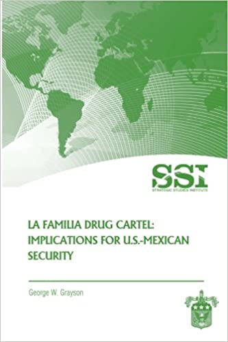 La Familia Drug Cartel: Implications for U.S.-Mexican ...