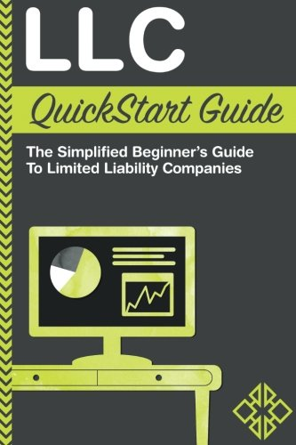 Pdf Business LLC QuickStart Guide - The Simplified Beginner's Guide to Limited Liability Companies