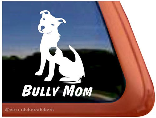 Bully Mom ~ Pit Bull Terrier Dog Vinyl Window Decal ()