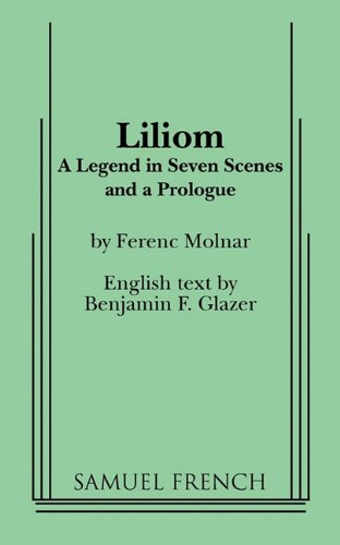 Liliom (Samuel French Acting Edition)