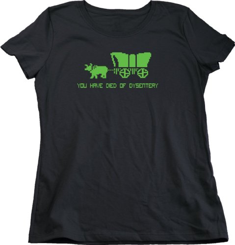 You Have Died Of Dysentery Ladies Cut T-shirt Old School Oregon Trail Gamer