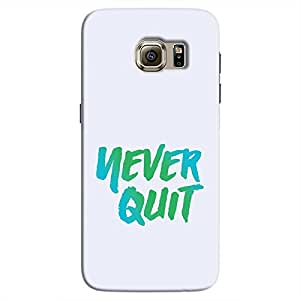Cover It Up - Never Quit Galaxy S7 Hard Case