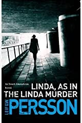 [Linda, as in the Linda Murder] (By: Leif G. W. Persson) [published: November, 2013]