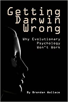 Descargar Libro Getting Darwin Wrong: Why Evolutionary Psychology Won't Work Leer PDF