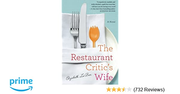 The Restaurant Critic's Wife: Elizabeth LaBan: 9781503947757