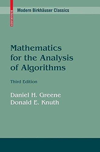 Mathematics for the Analysis of Algorithms (Modern Birkhäuser Classics)