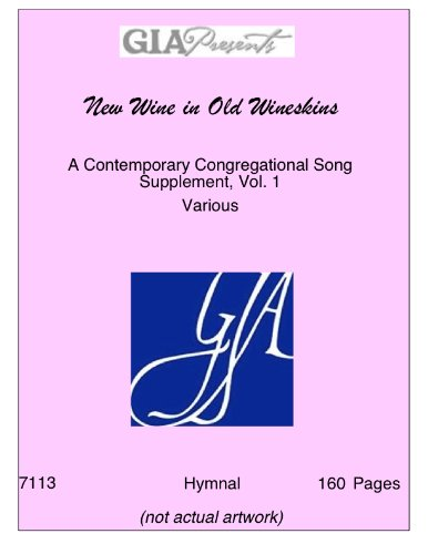 Books : New Wine in Old Wineskins A Contemporary Congregational Song Supplement, Vol. 1/ G7113