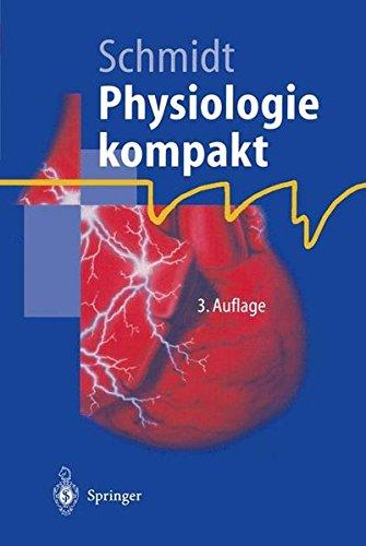 Physiologie kompakt (Springer-Lehrbuch), 3. Auflage