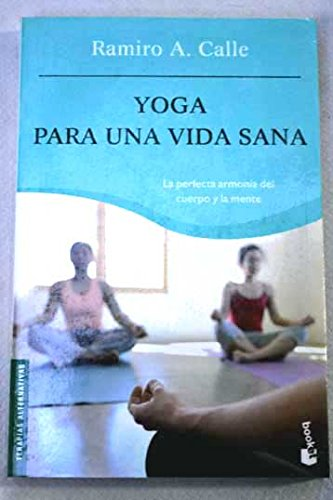 Yoga para una vida sana (Booket Logista): Amazon.es: Ramiro ...