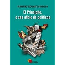 El Principito, o sea oficio de políticos (Ensayo)