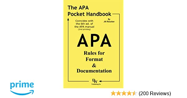 Amazon the apa pocket handbook rules for format amazon the apa pocket handbook rules for format documentation conforms to 6th edition apa 9781933878133 jill rossiter books fandeluxe Choice Image