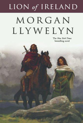 Lion of Ireland (Celtic World of Morgan Llywelyn) ()