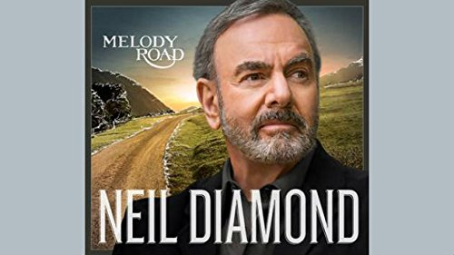 neil-diamond-un-signed-melody-road-nwt-cd-2014-new-aftal