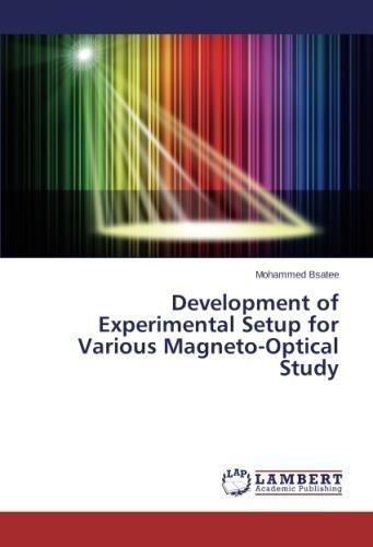 Download Development of Experimental Setup for Various Magneto-Optical Study pdf
