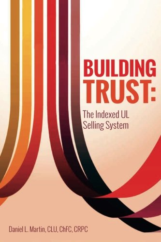 Building Trust: The Indexed UL Selling System