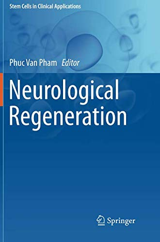 Neurological Regeneration (Stem Cells in Clinical Applications)