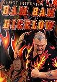 Bam Bam Bigelow Shoot Interview Wrestling DVD-R
