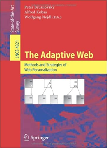 The Adaptive Web: Methods and Strategies of Web