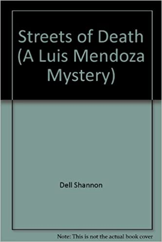 Streets of death (A Luis Mendoza mystery)