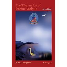 The Tibetan Art of Dream Analysis