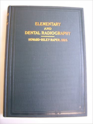 Elementary and dental radiography,