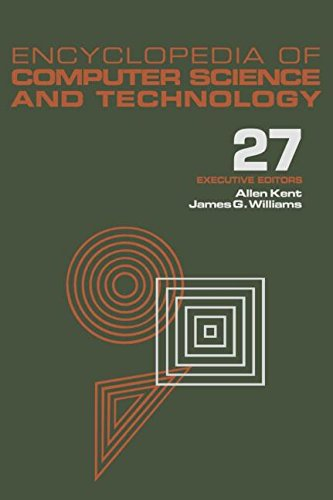 027: Encyclopedia of Computer Science and Technology: Volume 27 - Supplement 12: Artificial Intelligence and ADA to Systems Integration: Concepts: Methods, and Tools by Brand: CRC Press