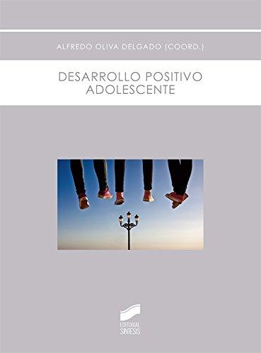 Descargar Libro Desarrollo Positivo Adolescente Alfredo (coordinador) Oliva Delgado