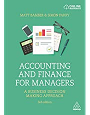 Accounting and Finance for Managers: A Business Decision Making Approach
