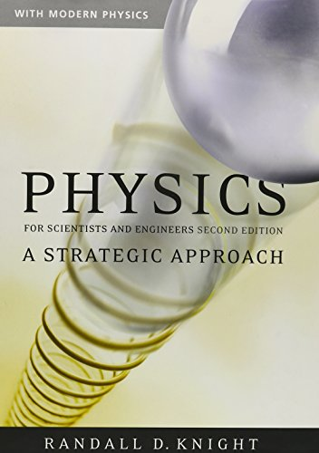 Get Ready for Physics & Physics for Scientists and Engineers: A Strategic Approach with Modern Physics and Mastering