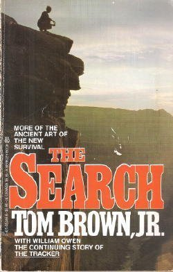 The Search: The Continuing Story of The Tracker, Tom Brown, Jr.; William Owen