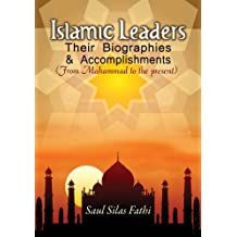 Islamic Leaders: Their Biographies & Accomplishments