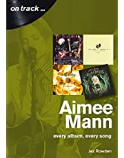 Aimee Mann: every album, every song