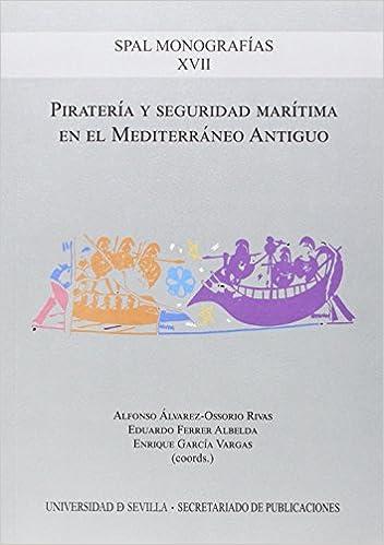 Piratería y seguridad marítima en el Mediterráneo Antiguo ...