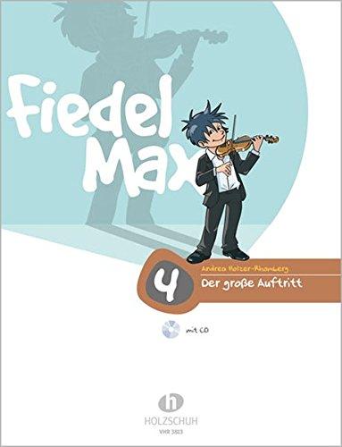 Fiedel Max - Der große Auftritt Band 4: Vorspielstücke für Violine, mit CD