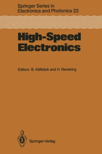 High-Speed Electronics: Basic Physical Phenomena and Device Principles Proceedings of the International Conference, Stoc