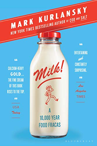 (Milk!: A 10,000-Year Food)