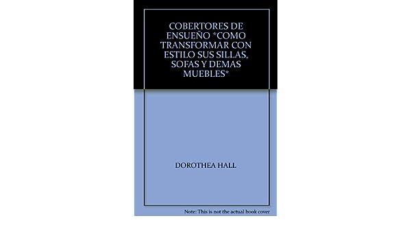 COBERTORES DE ENSUEÑO *COMO TRANSFORMAR CON ESTILO SUS ...