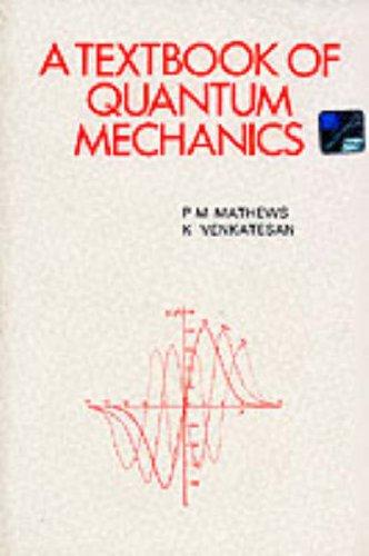 A Textbook of Quantum Mechanics