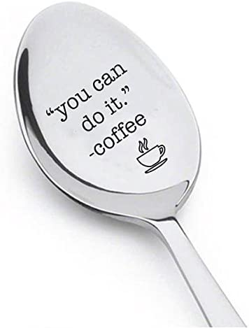 Inspirational Gift for Friend or Family Unique Gift for Coffee or Tea Lover You Got This Engraved Spoon