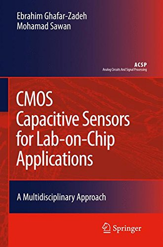 Cmos Capacitive Sensors For Lab On Chip Applications  A Multidisciplinary Approach  Analog Circuits And Signal Processing