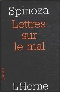 Lettres sur le mal : et sur quelques autres sujets, Spinoza, Baruch (1632-1677)