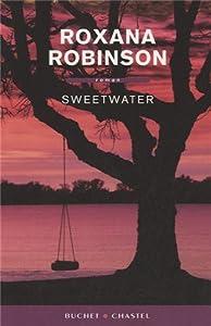 vignette de 'Sweetwater (Roxana Robinson)'