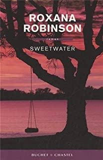 Sweetwater, Robinson, Roxana