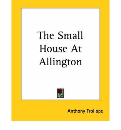 The Small House At Allington (Paperback) - Common pdf epub