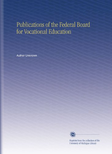 Publications of the Federal Board for Vocational Education