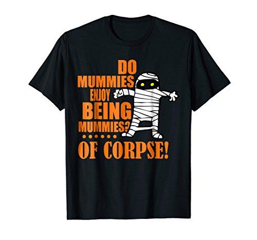 Halloween Teacher Shirt - Egypt Mummy Pun Wordplay -